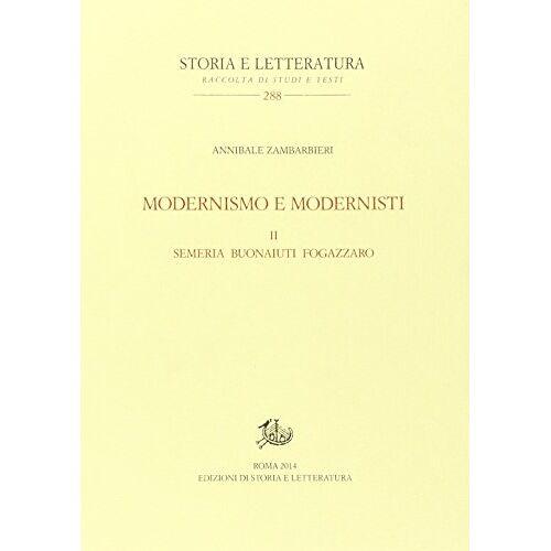 - Modernismo e modernisti - Preis vom 21.04.2021 04:48:01 h
