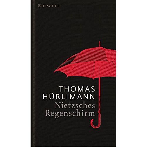 Thomas Hürlimann - Nietzsches Regenschirm - Preis vom 13.05.2021 04:51:36 h