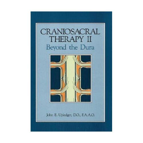 Upledger, John E. - Craniosacral Therapy II: Beyond the Dura - Preis vom 31.10.2020 05:52:16 h