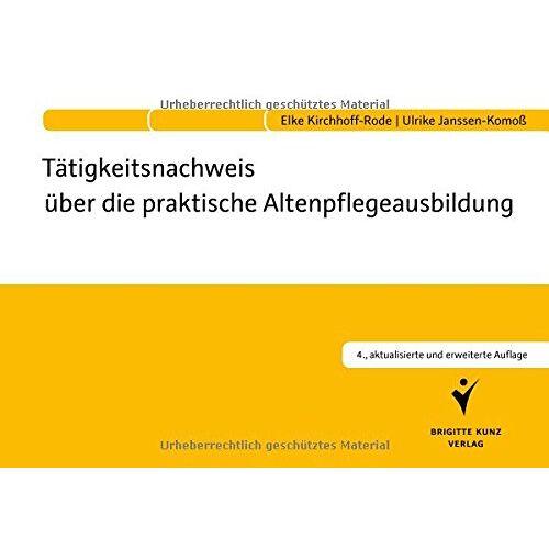 Elke Kirchhoff-Rode - Tätigkeitsnachweis über die praktische Altenpflegeausbildung - Preis vom 05.05.2021 04:54:13 h