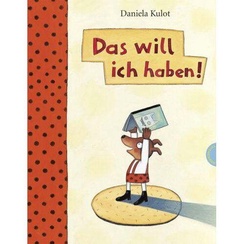 Daniela Kulot - Das will ich haben! - Preis vom 20.01.2021 06:06:08 h