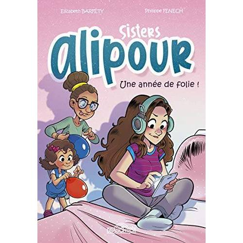 - Sisters Alipour - B.D. - Une année de folie ! - Preis vom 23.02.2021 06:05:19 h