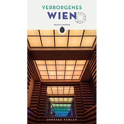 Michaela Lindinger - Verborgenes Wien - Preis vom 15.04.2021 04:51:42 h