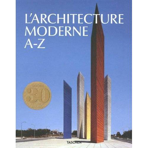 Peter Goessel - L'Architecture moderne A-Z - Preis vom 10.04.2021 04:53:14 h