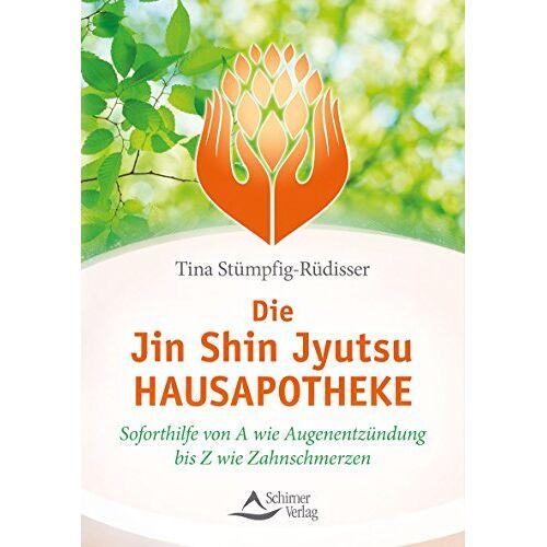 Tina Stümpg-Rüdisser - Die Jin-Shin-Jyutsu-Hausapotheke: Soforthilfe von A wie Augenentzündung bis Z wie Zahnschmerzen - Preis vom 25.02.2021 06:08:03 h
