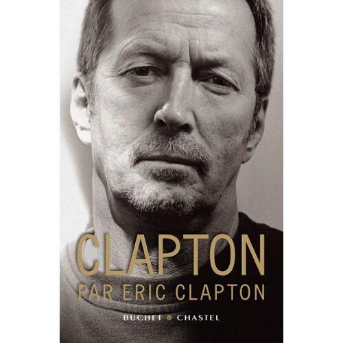 Eric Clapton - Clapton par Eric Clapton - Preis vom 25.02.2021 06:08:03 h