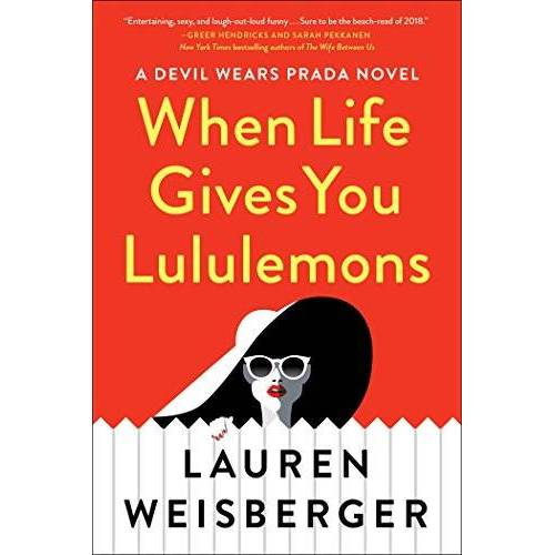 Lauren Weisberger - When Life Gives You Lululemons - Preis vom 20.02.2020 05:58:33 h