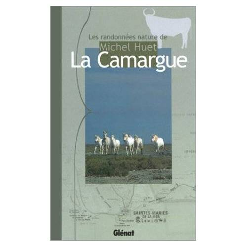 Michel Huet - La Camargue - Preis vom 18.10.2020 04:52:00 h