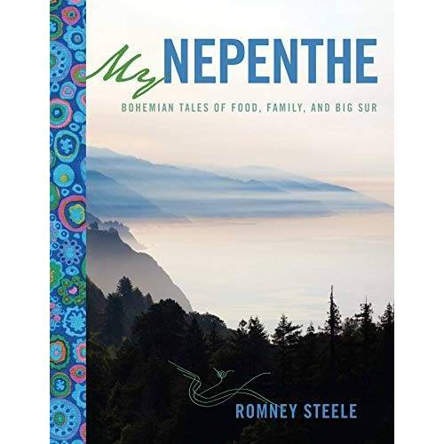 Romney Steele - My Nepenthe: Bohemian Tales of Food, Family, and Big Sur - Preis vom 08.05.2021 04:52:27 h