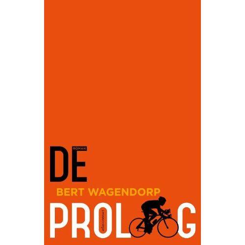 Bert Wagendorp - De proloog - Preis vom 15.04.2021 04:51:42 h