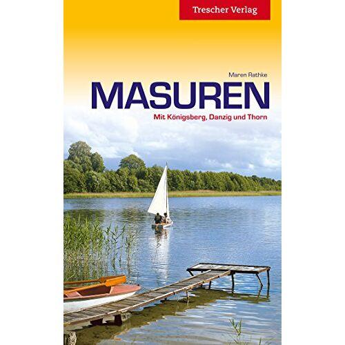Maren Rathke - Masuren: Mit Königsberg, Danzig und Thorn - Preis vom 15.05.2021 04:43:31 h