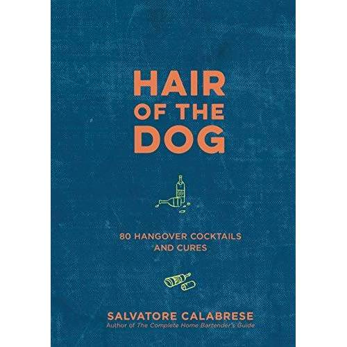Salvatore Calabrese - Calabrese, S: Hair of the Dog - Preis vom 14.01.2021 05:56:14 h