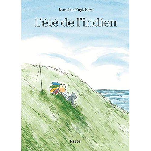 Jean-Luc Englebert - L'Ete de l'Indien - Preis vom 01.03.2021 06:00:22 h