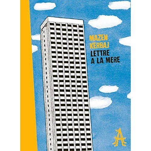 Mazen Kerbaj - Lettre à la mère (L'Apocalypse) - Preis vom 07.05.2021 04:52:30 h