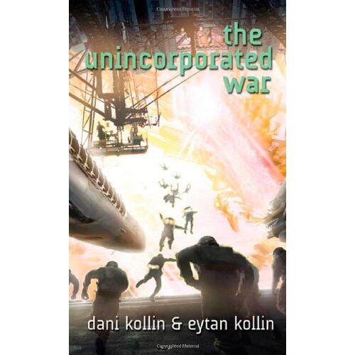 Dani Kollin - The Unincorporated War - Preis vom 16.05.2021 04:43:40 h