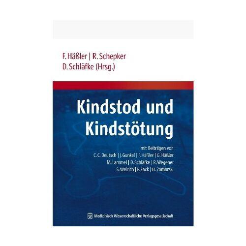 Frank Häßler - Kindstod und Kindstötung - Preis vom 05.05.2021 04:54:13 h