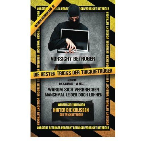 Ahrenz, Dr. R. - Vorsicht Betrüger - Die bestenTricks der Trickbetrüger - Preis vom 06.09.2020 04:54:28 h
