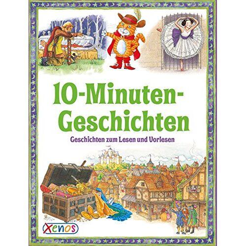 - 10-Minuten-Geschichten: Geschichten zum Lesen und Vorlesen (Geschichtenschatz) - Preis vom 27.02.2021 06:04:24 h