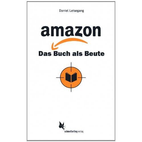 Daniel Leisegang - amazon: Das Buch als Beute - Preis vom 03.05.2021 04:57:00 h