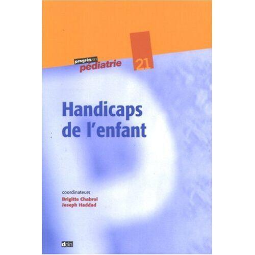 B Chabrol - Handicaps de l'enfant - Preis vom 20.10.2020 04:55:35 h
