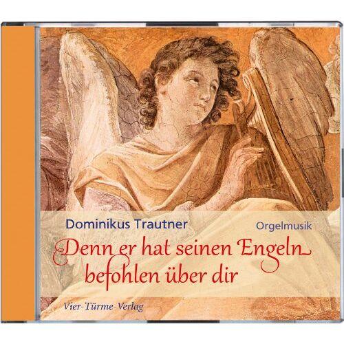 Dominikus Trautner - Denn er hat seinen Engeln befohlen über dir: Orgelmusik - Preis vom 31.03.2020 04:56:10 h