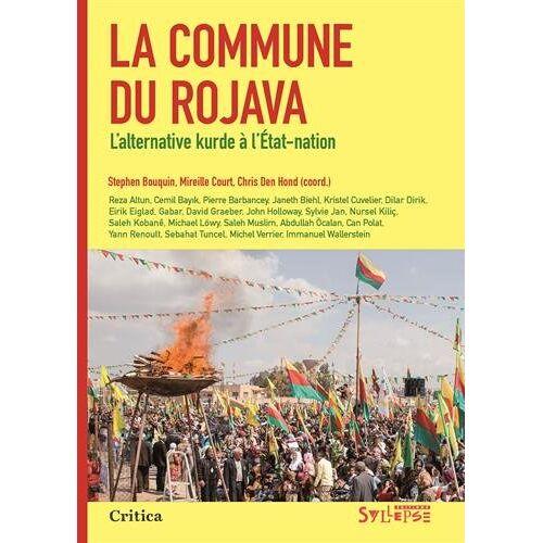 Collectif - La commune du Rojava : L?alternative kurde à l?Etat-nation - Preis vom 18.04.2021 04:52:10 h