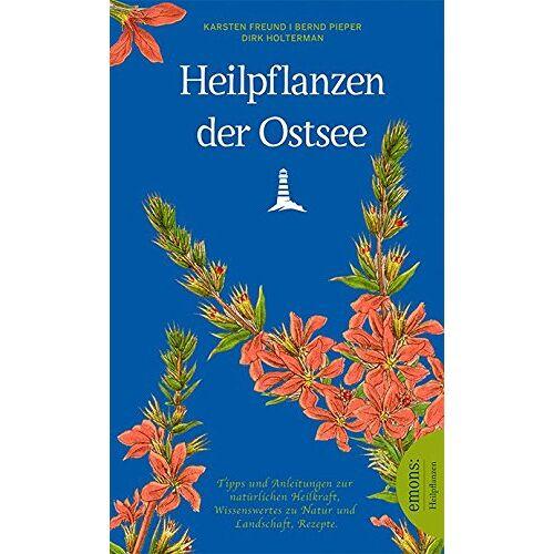 Dirk Holtermann - Heilpflanzen der Ostsee - Preis vom 24.01.2021 06:07:55 h