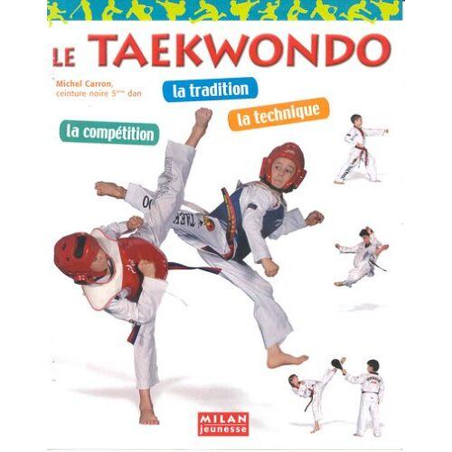 Michel Carron - Le taekwondo - Preis vom 05.09.2020 04:49:05 h