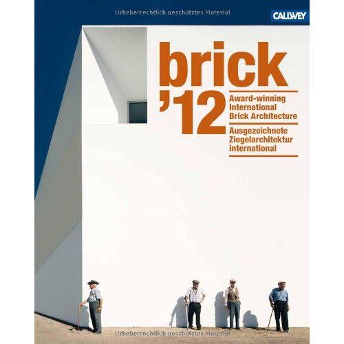 Wienerberger - brick '12: Ausgezeichnete Ziegelarchitektur international - Preis vom 20.10.2020 04:55:35 h