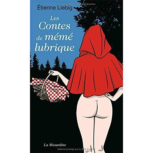 Etienne Liebig - Les contes de mémé lubrique - Preis vom 18.04.2021 04:52:10 h