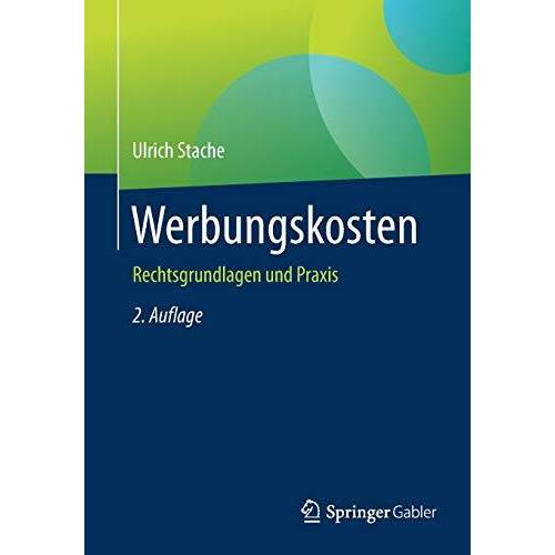 Ulrich Stache - Werbungskosten: Rechtsgrundlagen und Praxis - Preis vom 05.09.2020 04:49:05 h