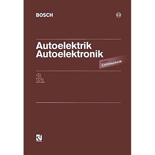 Bosch - Autoelektrik / Autoelektronik: Systeme und Komponenten - Preis vom 10.05.2021 04:48:42 h