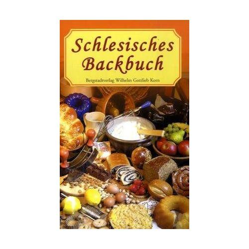 Henriette Pelz - Schlesisches Backbuch - Preis vom 05.09.2020 04:49:05 h