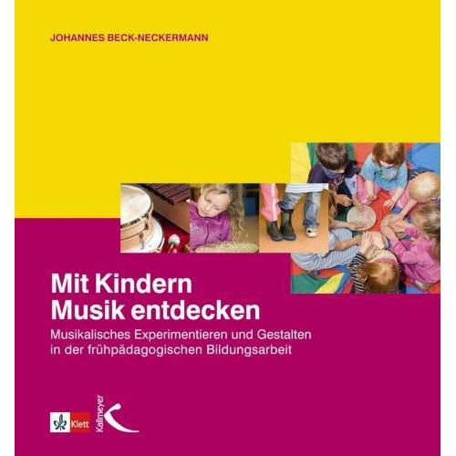 Johannes Beck-Neckermann - Mit Kindern Musik entdecken - Preis vom 27.02.2021 06:04:24 h