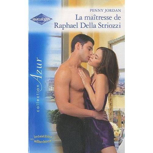Penny Jordan - La maîtresse de Raphael Della Striozzi - Preis vom 19.01.2021 06:03:31 h