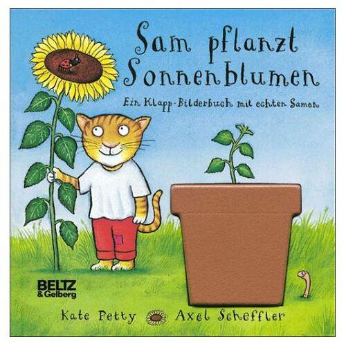 Axel Scheffler - Sam pflanzt Sonnenblumen - Preis vom 21.01.2021 06:07:38 h