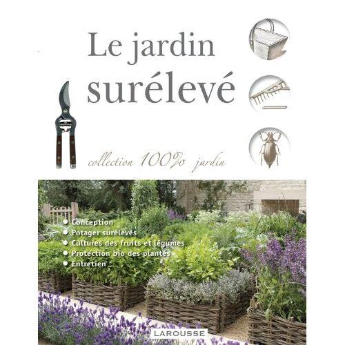 Alan Bridgewater - Le jardin surélevé - Preis vom 08.05.2021 04:52:27 h
