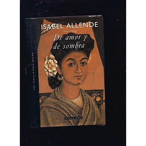 Allende - DE AMOR Y DE SOMBRA - Preis vom 18.04.2021 04:52:10 h