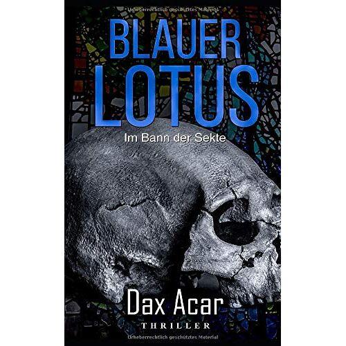Dax Acar - Blauer Lotus: Im Bann der Sekte - Preis vom 20.10.2020 04:55:35 h