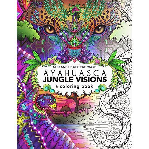 - Ayahuasca Jungle Visions: A Coloring Book - Preis vom 05.05.2021 04:54:13 h