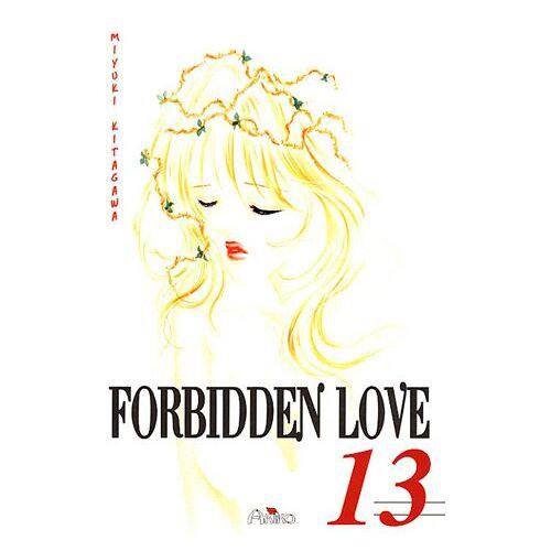 Miyuki Kitagawa - Forbidden Love, Tome 13 : - Preis vom 21.10.2020 04:49:09 h