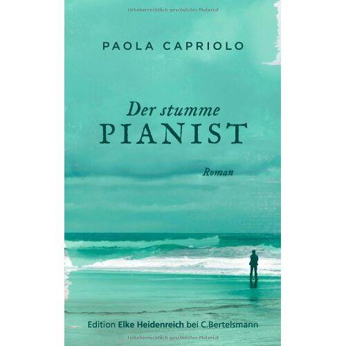 Paola Capriolo - Der stumme Pianist: Roman - Preis vom 09.04.2021 04:50:04 h