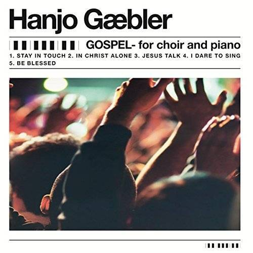 Hanjo Gäbler - Gospel for choir and piano: by Hanjo Gäbler (Songs for Gospel / Neue Gospelsongs) - Preis vom 07.05.2021 04:52:30 h