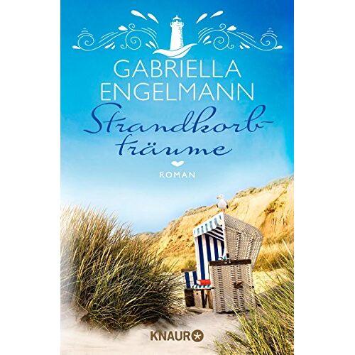 Gabriella Engelmann - Strandkorbträume: Roman (Die Büchernest-Serie, Band 4) - Preis vom 24.02.2020 06:06:31 h