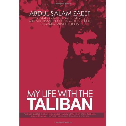 Zaeef, Abdul Salam - My Life with the Taliban - Preis vom 18.04.2021 04:52:10 h