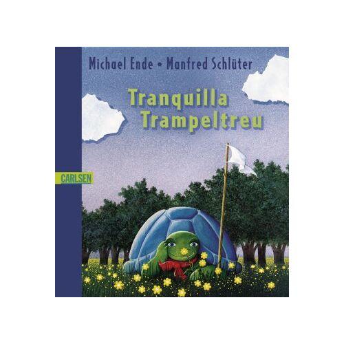 Michael Ende - Tranquilla Trampeltreu - Preis vom 28.02.2021 06:03:40 h