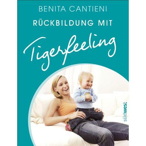 Benita Cantieni - Rückbildung mit Tigerfeeling - Preis vom 06.04.2021 04:49:59 h