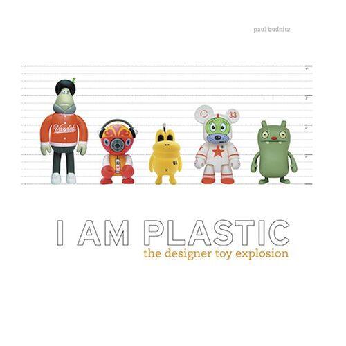 Paul Budnitz - I Am Plastic: The Designer Toy Explosion - Preis vom 06.03.2021 05:55:44 h