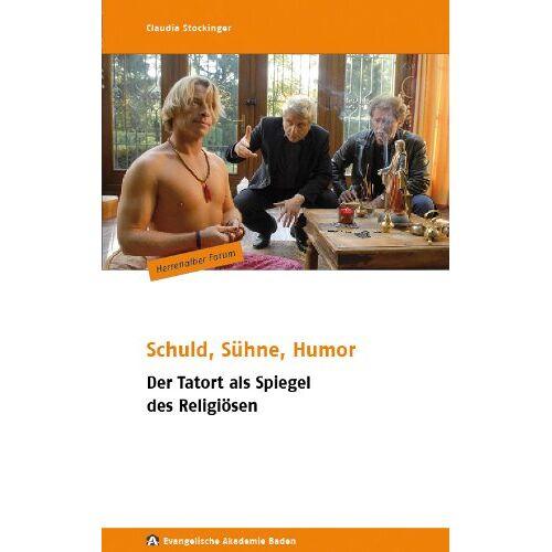 Claudia Stockinger - Schuld, Sühne, Humor: Der Tatort als Spiegel des Religiösen - Preis vom 20.10.2020 04:55:35 h
