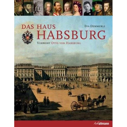 Eva Demmerle - Das Haus Habsburg - Preis vom 05.09.2020 04:49:05 h